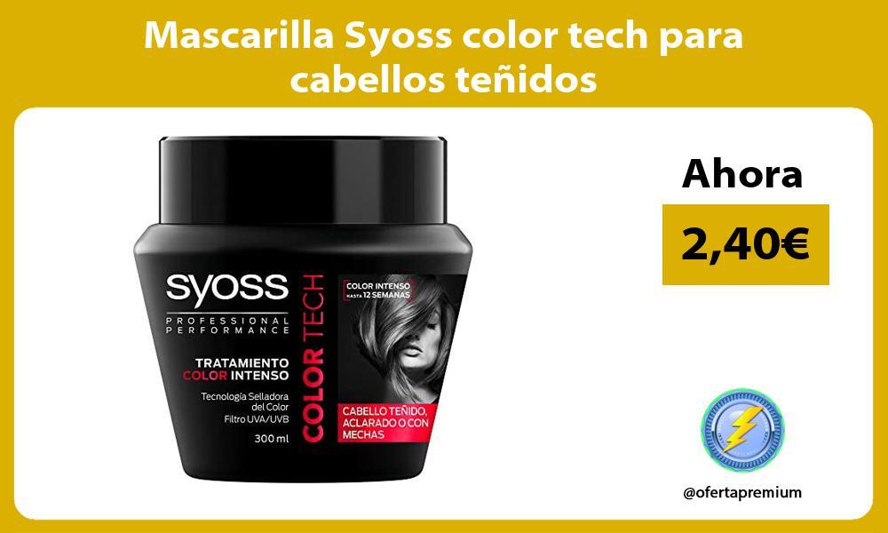 Mascarilla Syoss color tech para cabellos teñidos