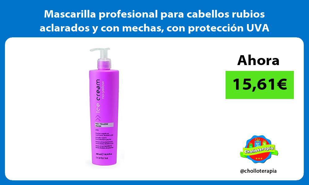 Mascarilla profesional para cabellos rubios aclarados y con mechas con protección UVA