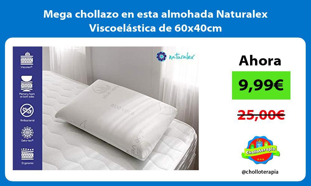 Mega chollazo en esta almohada Naturalex Viscoelástica de 60x40cm
