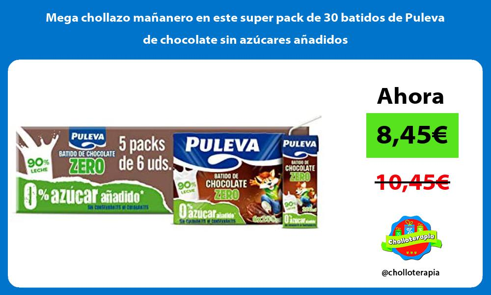 Mega chollazo mañanero en este super pack de 30 batidos de Puleva de chocolate sin azúcares añadidos