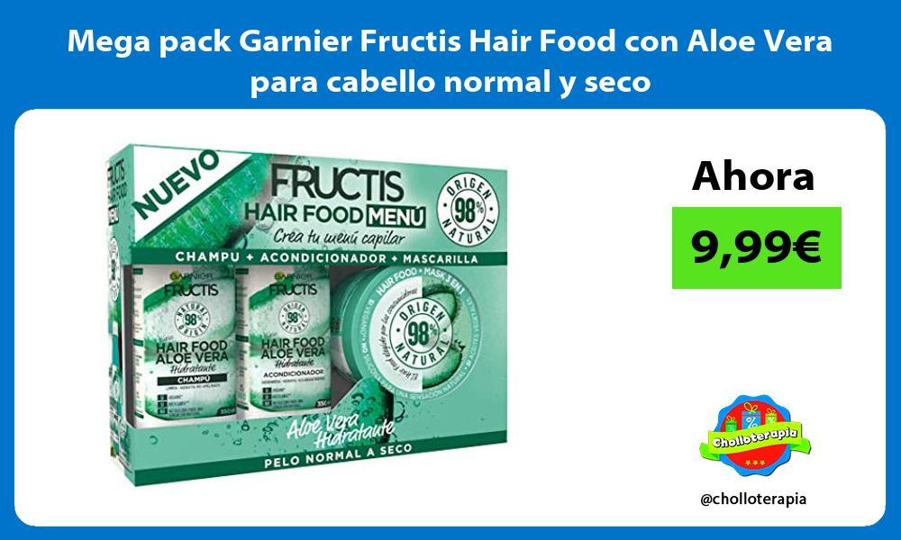 Mega pack Garnier Fructis Hair Food con Aloe Vera para cabello normal y seco
