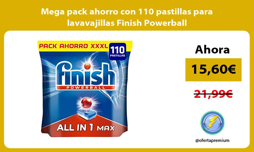 Mega pack ahorro con 110 pastillas para lavavajillas Finish Powerball
