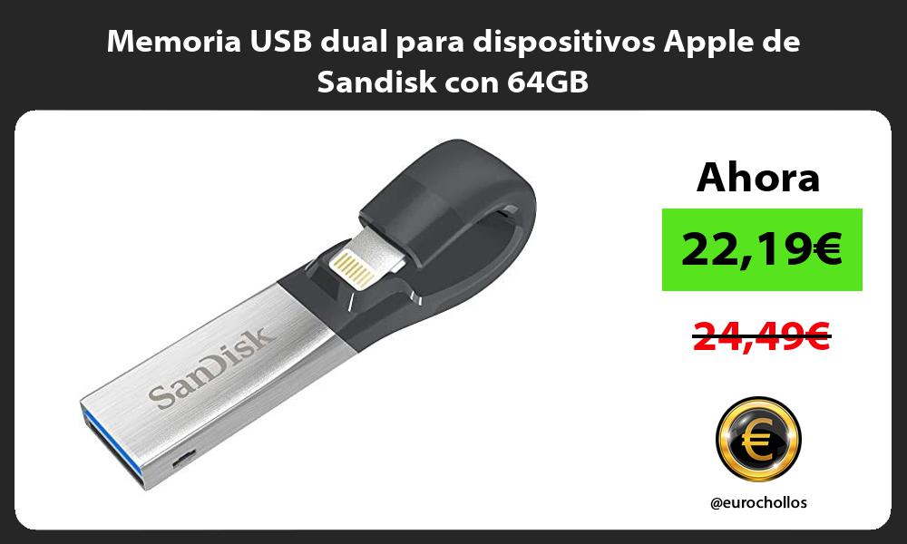 Memoria USB dual para dispositivos Apple de Sandisk con 64GB