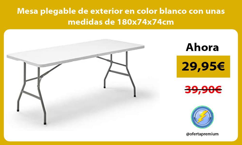 Mesa plegable de exterior en color blanco con unas medidas de 180x74x74cm