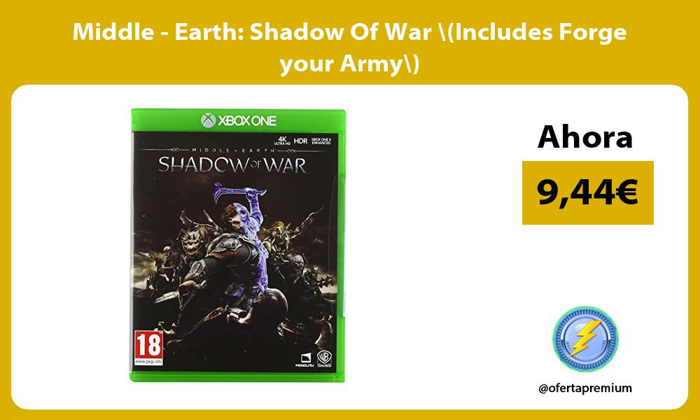 Middle Earth Shadow Of War Includes Forge your Army
