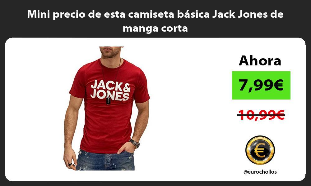 Mini precio de esta camiseta básica Jack Jones de manga corta