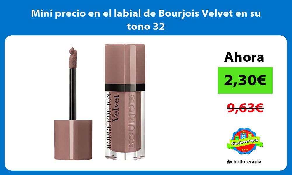 Mini precio en el labial de Bourjois Velvet en su tono 32