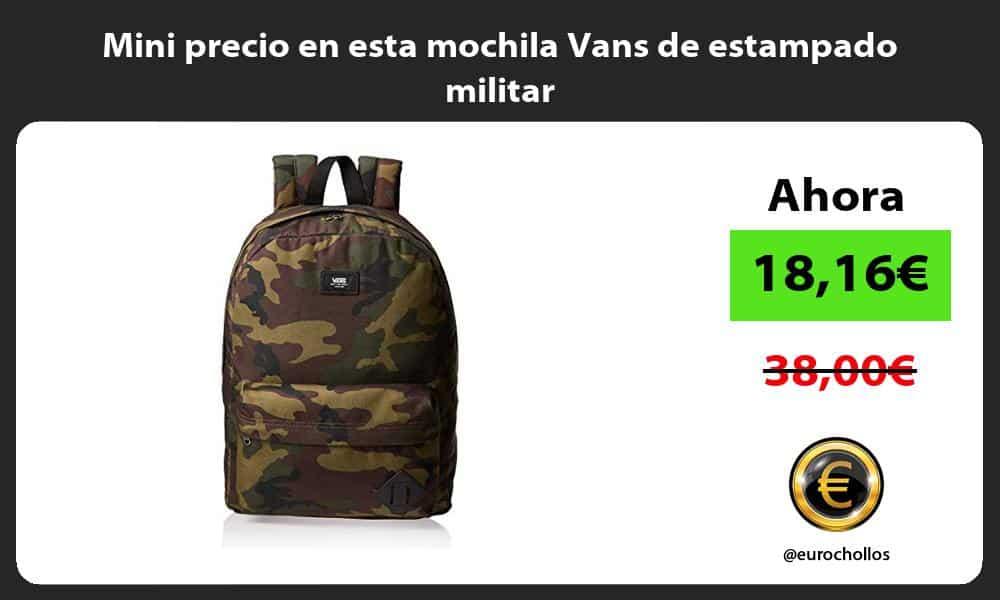 Mini precio en esta mochila Vans de estampado militar