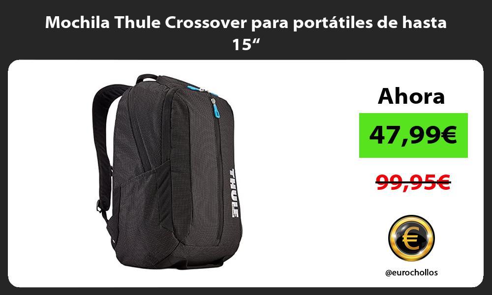 """Mochila Thule Crossover para portátiles de hasta 15"""""""
