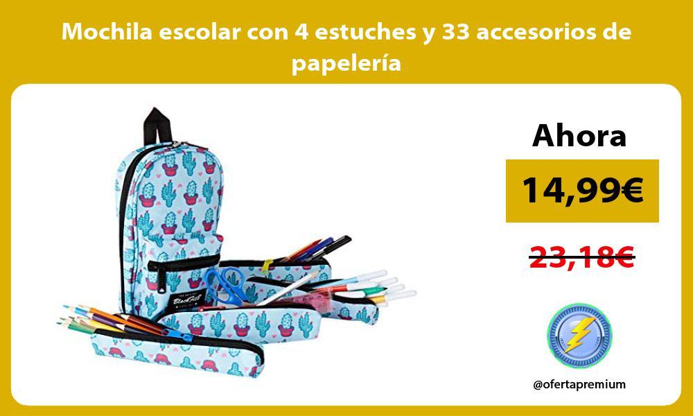 Mochila escolar con 4 estuches y 33 accesorios de papelería
