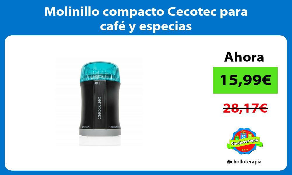 Molinillo compacto Cecotec para café y especias