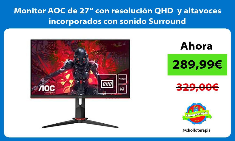 """Monitor AOC de 27"""" con resolución QHD y altavoces incorporados con sonido Surround"""