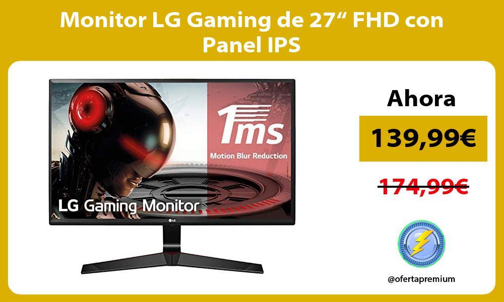 "Monitor LG Gaming de 27"" FHD con Panel IPS"