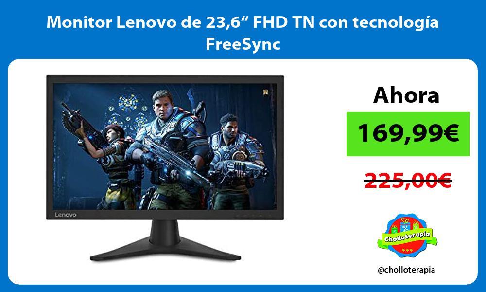 """Monitor Lenovo de 236"""" FHD TN con tecnología FreeSync"""