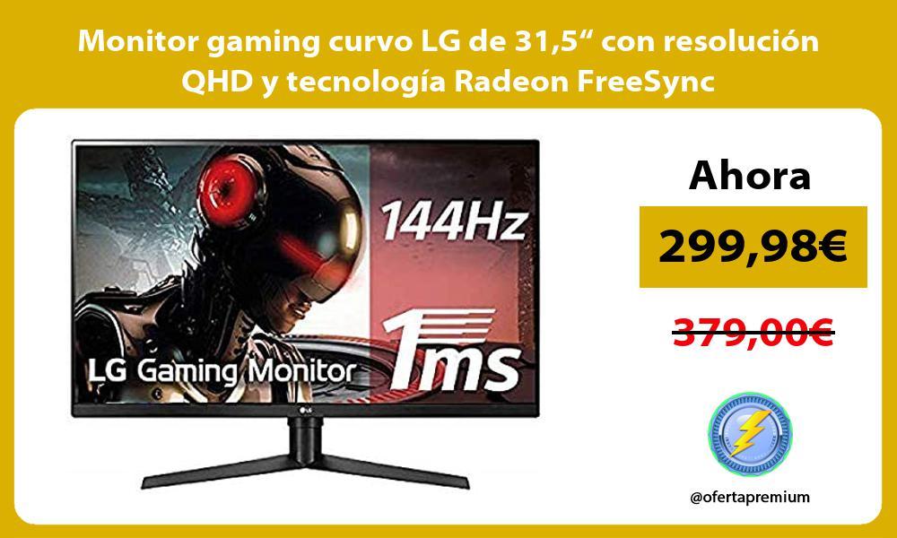 """Monitor gaming curvo LG de 315"""" con resolución QHD y tecnología Radeon FreeSync"""