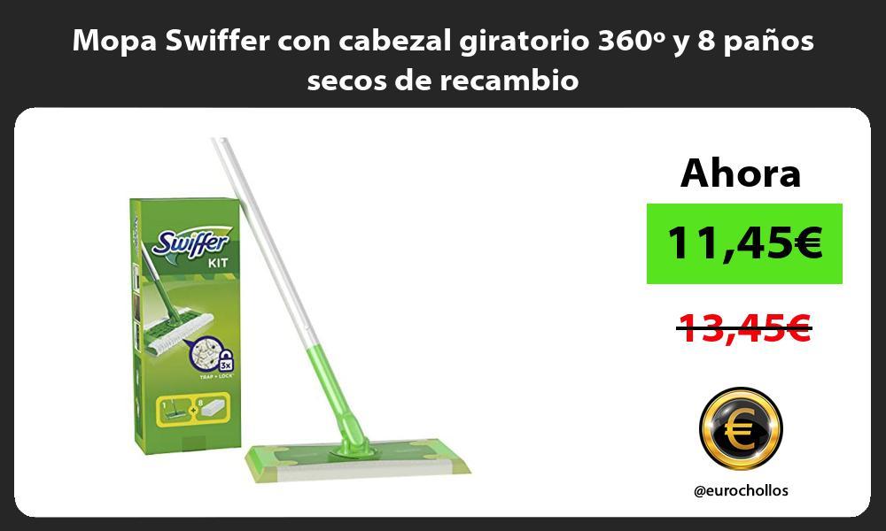 Mopa Swiffer con cabezal giratorio 360º y 8 paños secos de recambio