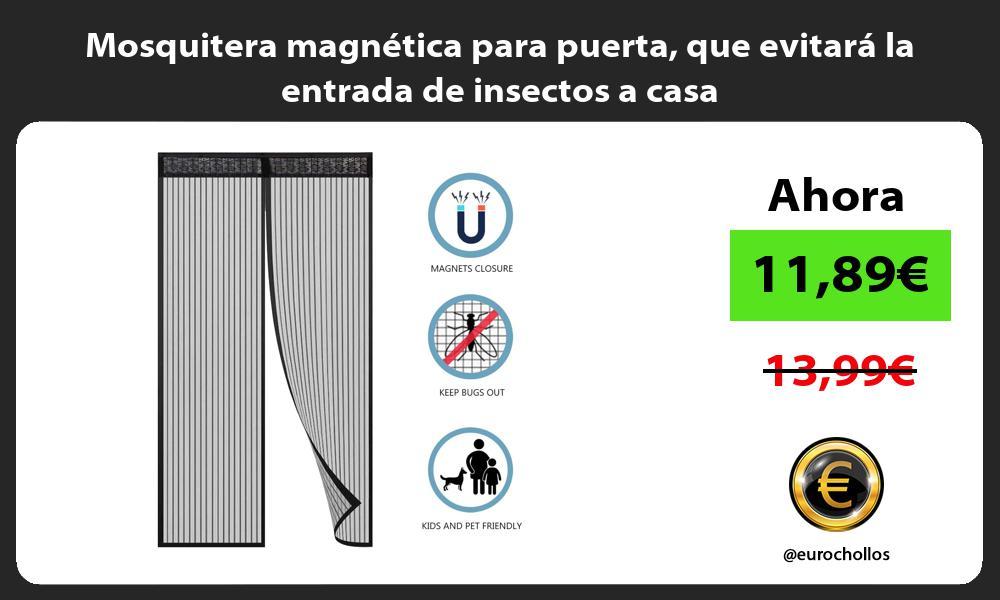 Mosquitera magnética para puerta que evitará la entrada de insectos a casa
