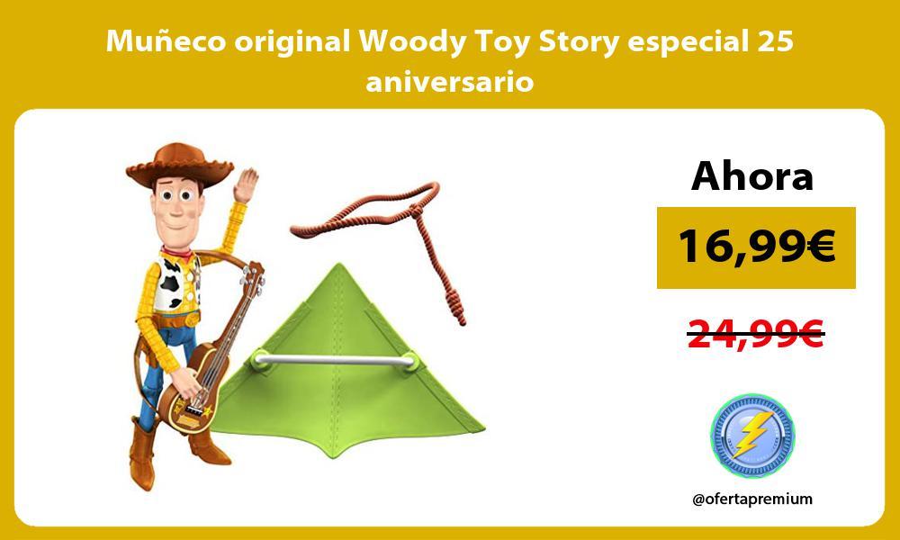 Muñeco original Woody Toy Story especial 25 aniversario
