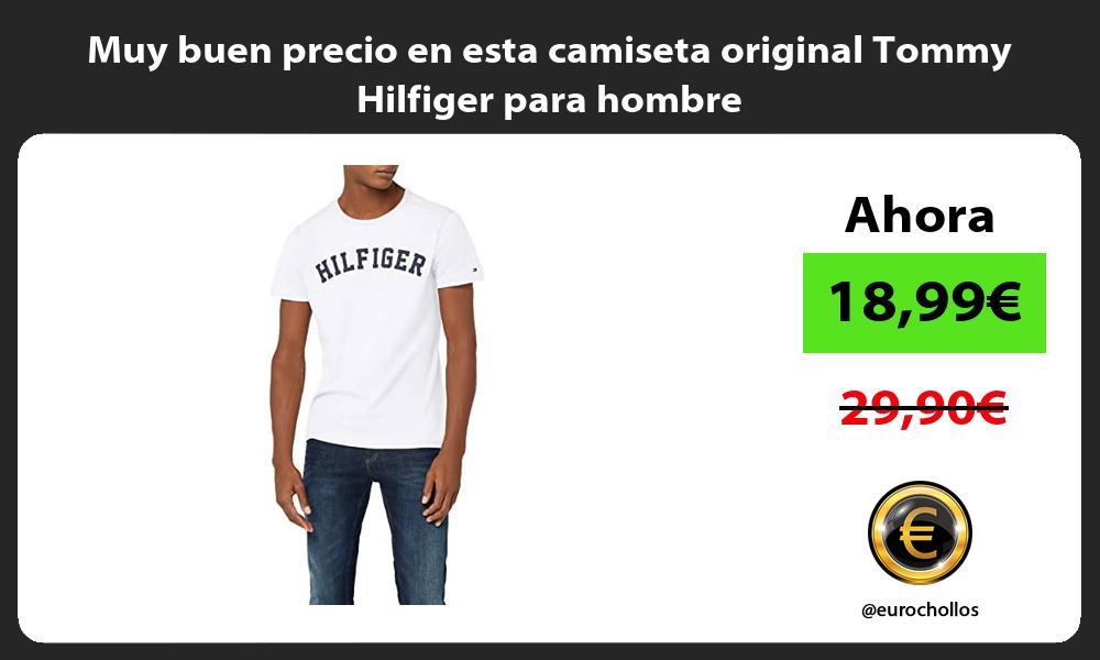 Muy buen precio en esta camiseta original Tommy Hilfiger para hombre