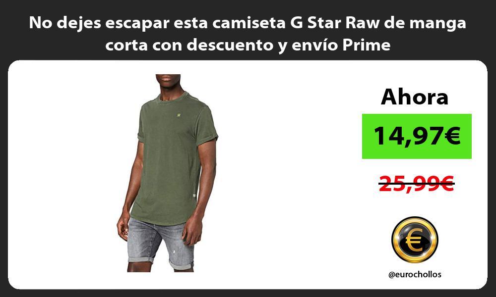 No dejes escapar esta camiseta G Star Raw de manga corta con descuento y envío Prime