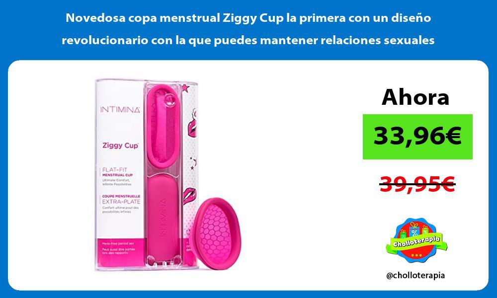 Novedosa copa menstrual Ziggy Cup la primera con un diseño revolucionario con la que puedes mantener relaciones sexuales