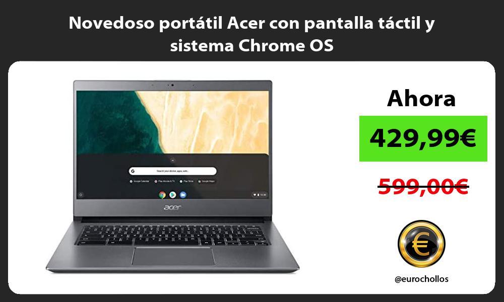 Novedoso portátil Acer con pantalla táctil y sistema Chrome OS