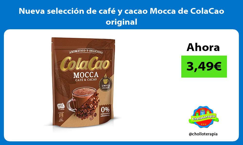 Nueva selección de café y cacao Mocca de ColaCao original