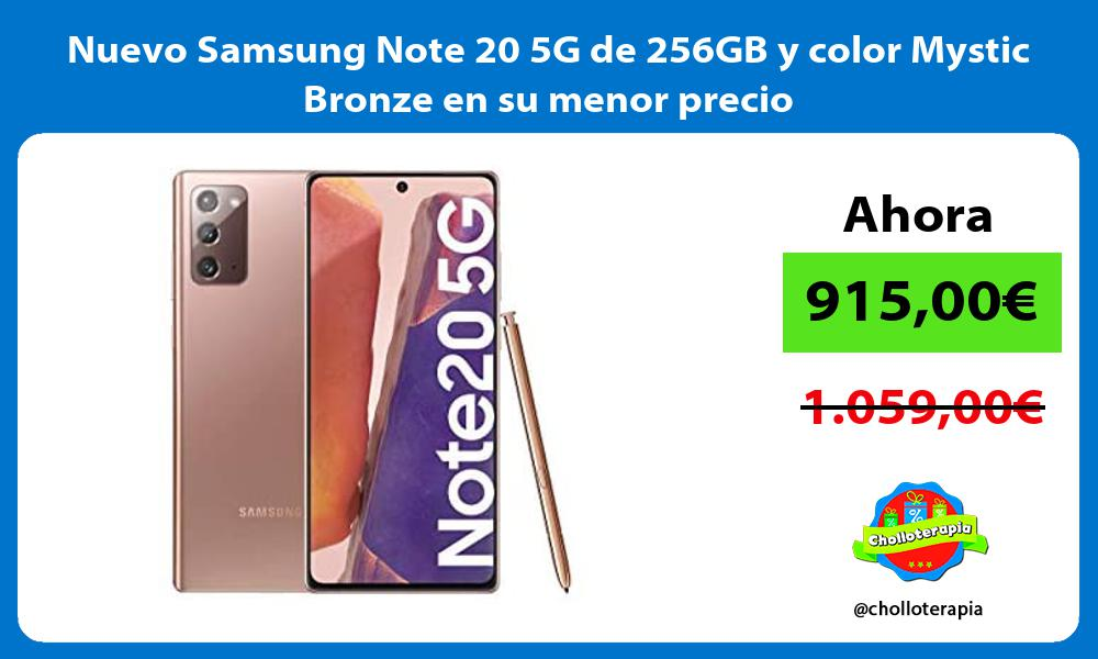 Nuevo Samsung Note 20 5G de 256GB y color Mystic Bronze en su menor precio