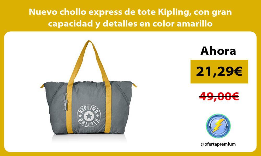Nuevo chollo express de tote Kipling con gran capacidad y detalles en color amarillo