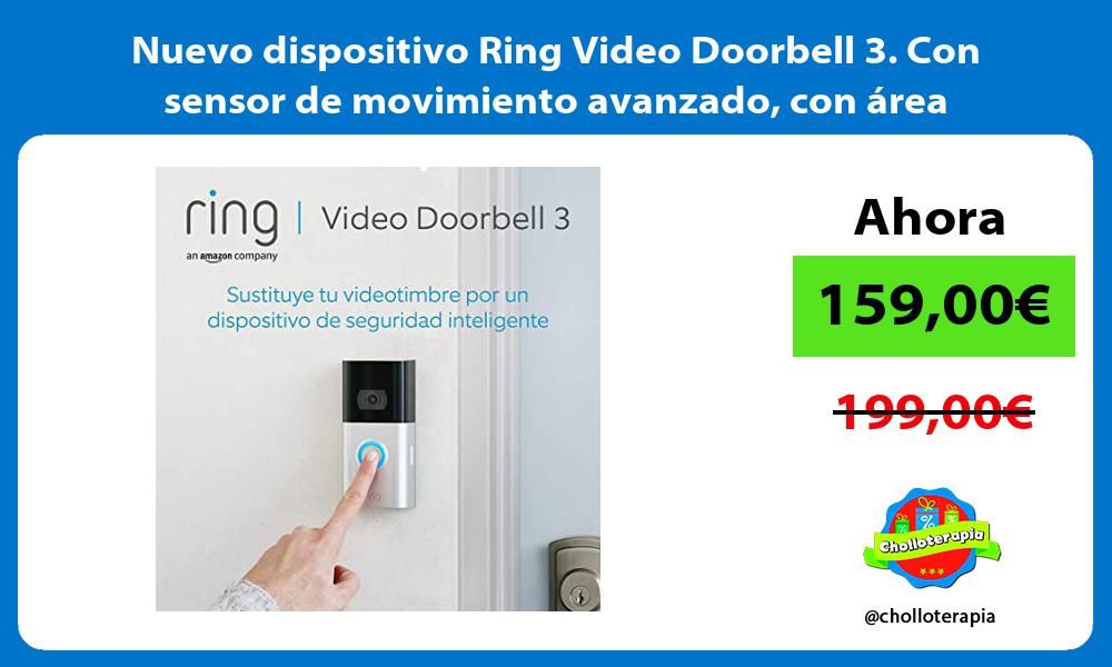 Nuevo dispositivo Ring Video Doorbell 3 Con sensor de movimiento avanzado con área personalizable