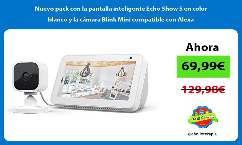 Nuevo pack con la pantalla inteligente Echo Show 5 en color blanco y la cámara Blink Mini compatible con Alexa
