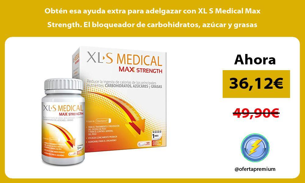 Obtén esa ayuda extra para adelgazar con XL S Medical Max Strength El bloqueador de carbohidratos azúcar y grasas