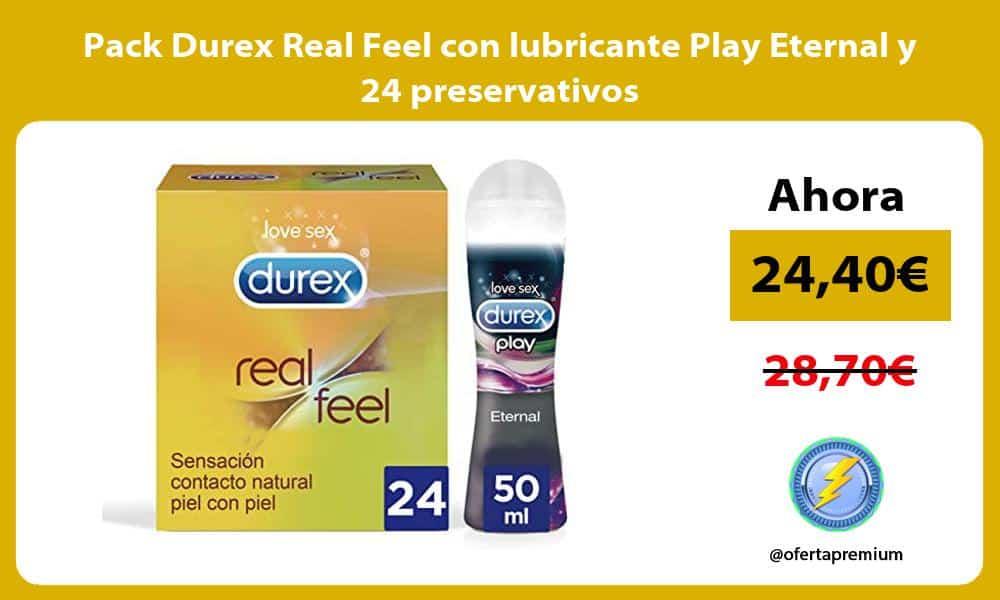 Pack Durex Real Feel con lubricante Play Eternal y 24 preservativos