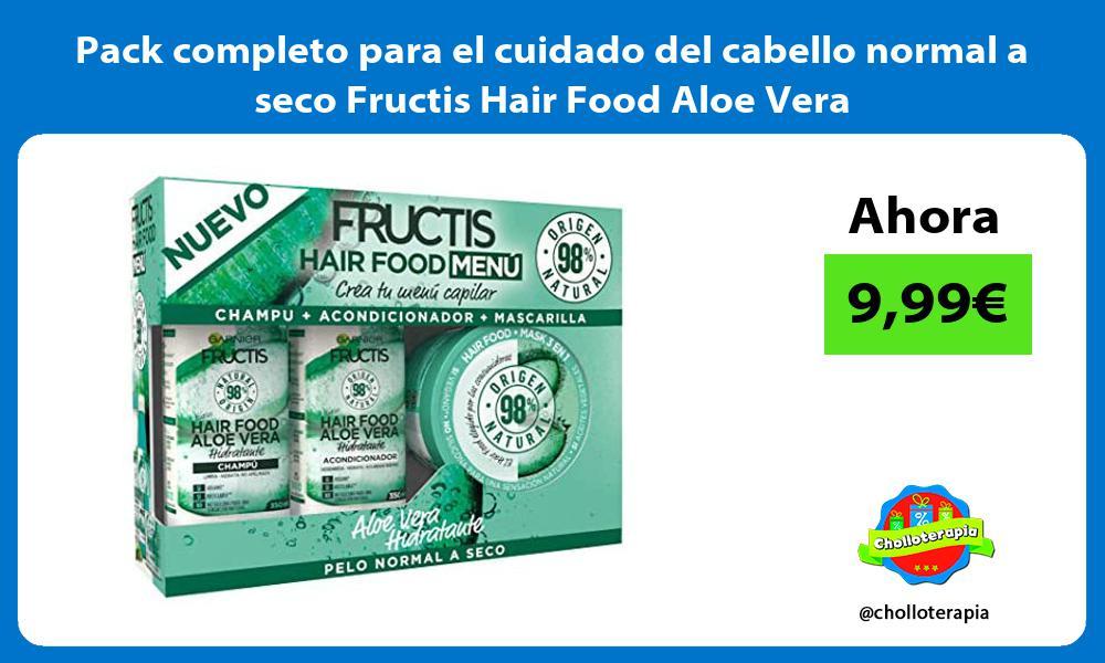 Pack completo para el cuidado del cabello normal a seco Fructis Hair Food Aloe Vera