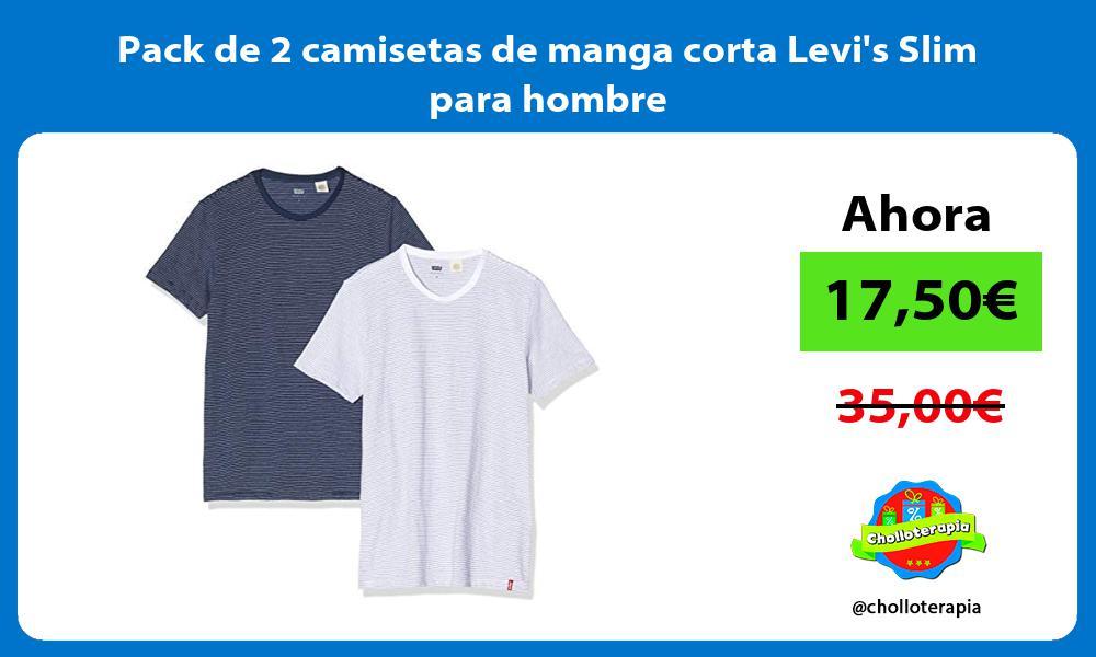 Pack de 2 camisetas de manga corta Levis Slim para hombre
