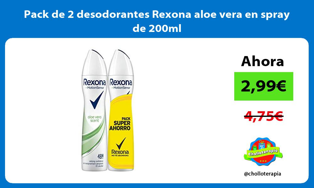 Pack de 2 desodorantes Rexona aloe vera en spray de 200ml