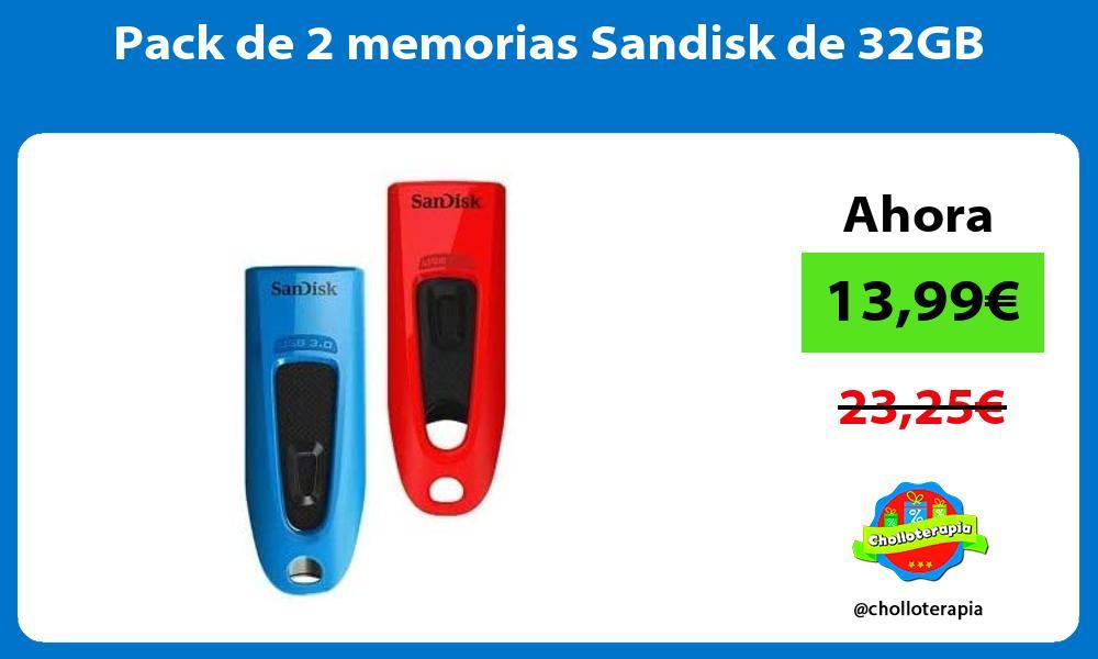 Pack de 2 memorias Sandisk de 32GB