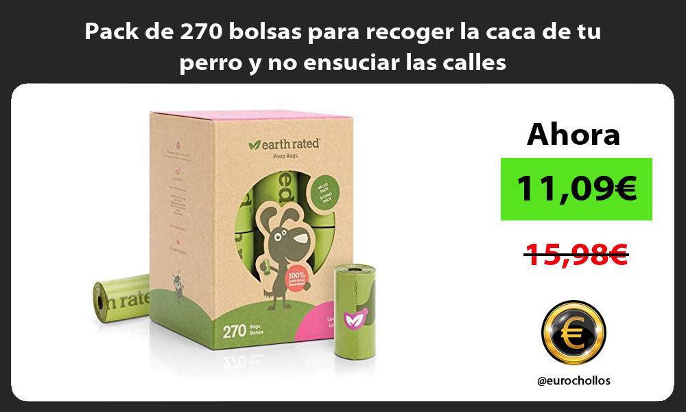 Pack de 270 bolsas para recoger la caca de tu perro y no ensuciar las calles