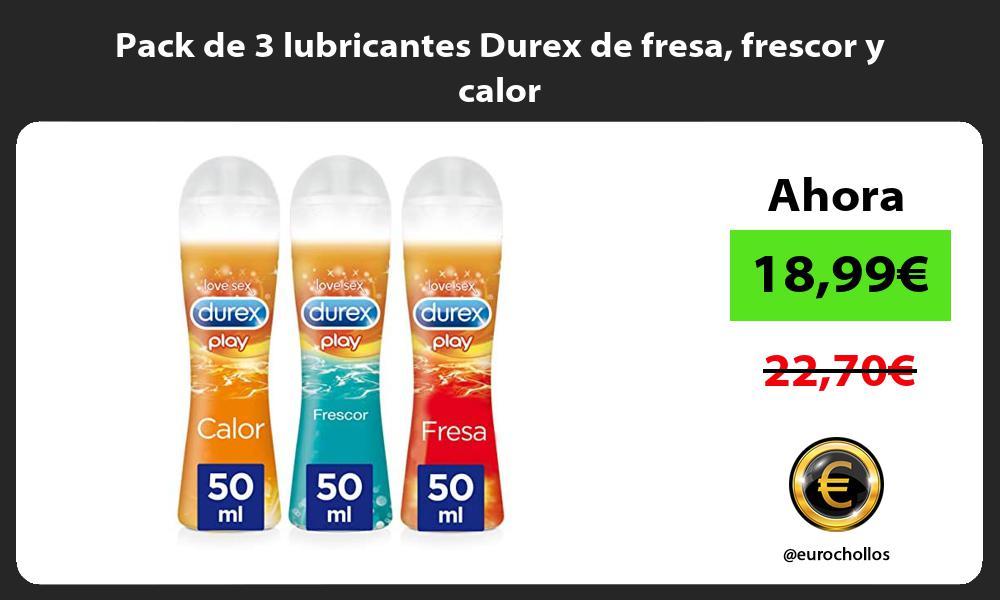 Pack de 3 lubricantes Durex de fresa frescor y calor