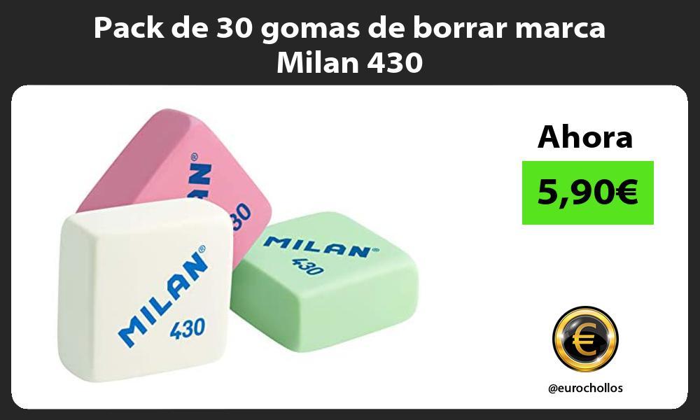 Pack de 30 gomas de borrar marca Milan 430