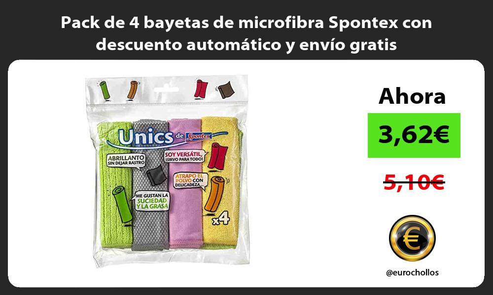 Pack de 4 bayetas de microfibra Spontex con descuento automático y envío gratis