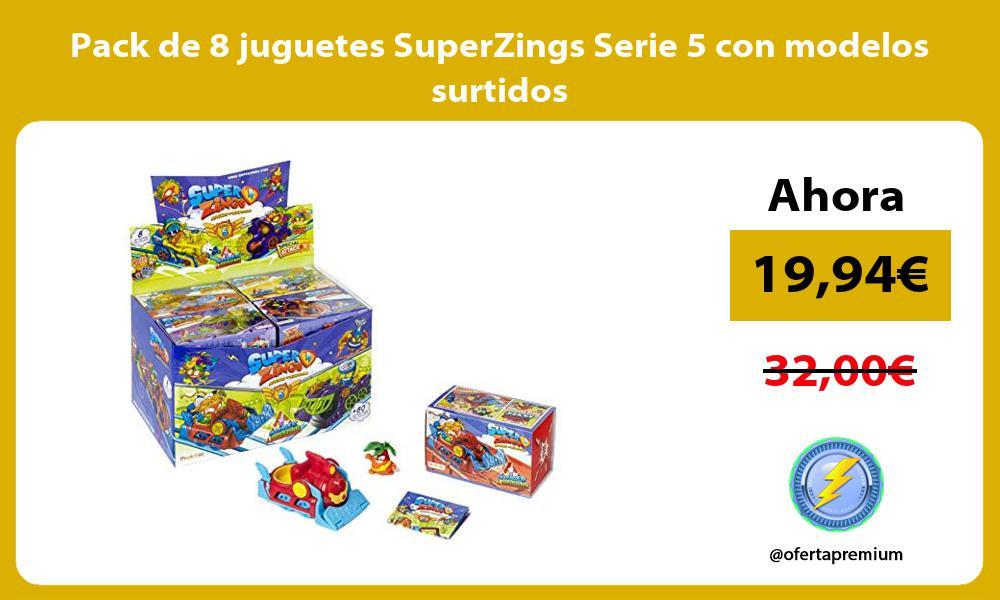 Pack de 8 juguetes SuperZings Serie 5 con modelos surtidos