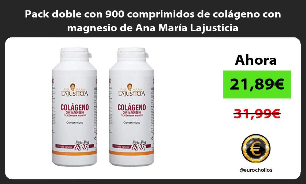 Pack doble con 900 comprimidos de colágeno con magnesio de Ana María Lajusticia