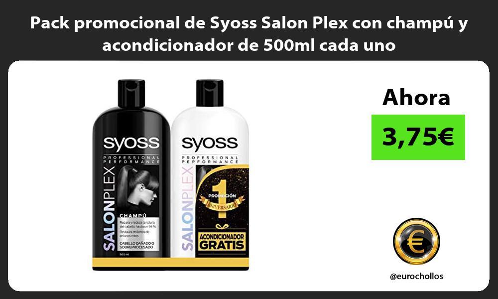 Pack promocional de Syoss Salon Plex con champú y acondicionador de 500ml cada uno