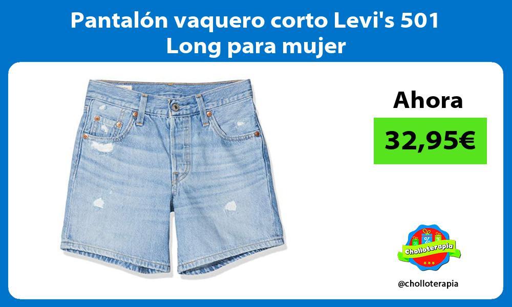 Pantalón vaquero corto Levis 501 Long para mujer