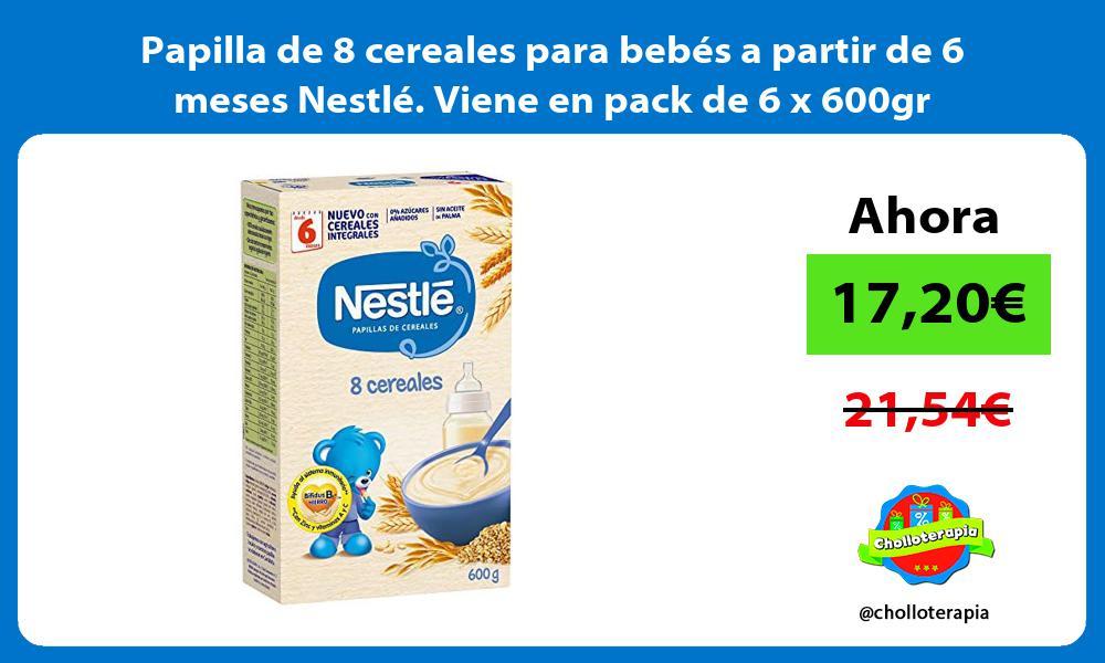 Papilla de 8 cereales para bebés a partir de 6 meses Nestlé Viene en pack de 6 x 600gr