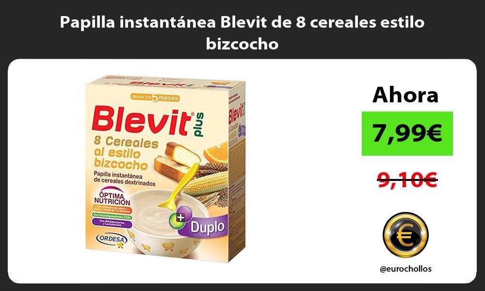 Papilla instantánea Blevit de 8 cereales estilo bizcocho