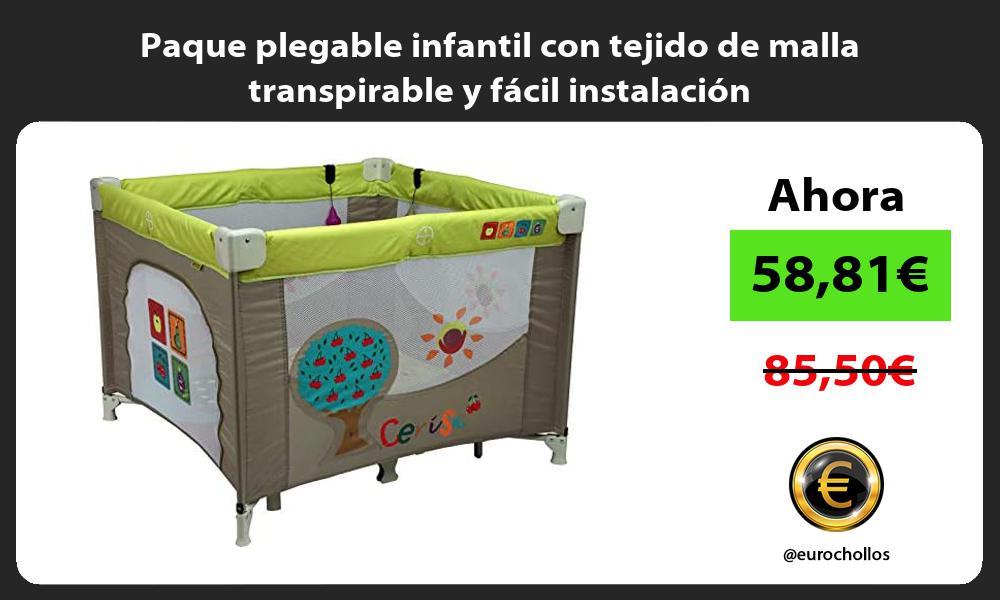 Paque plegable infantil con tejido de malla transpirable y fácil instalación