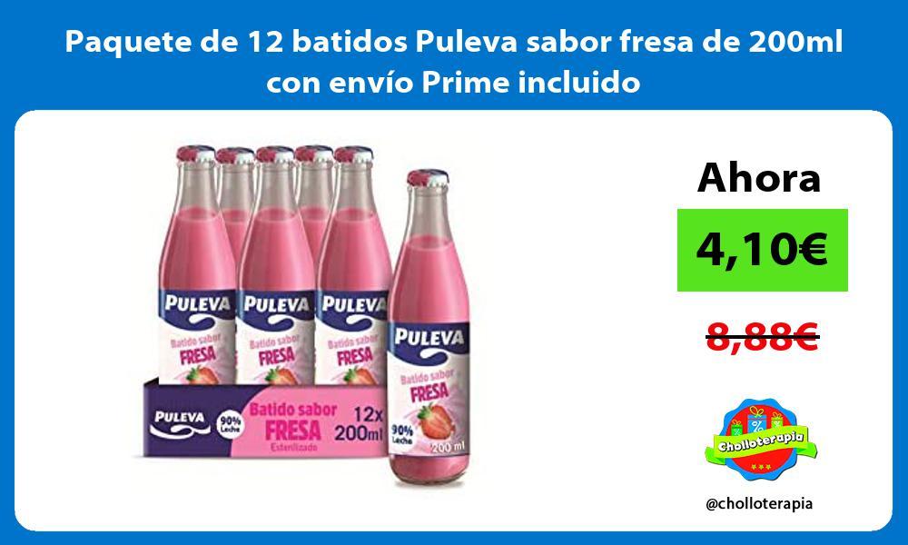 Paquete de 12 batidos Puleva sabor fresa de 200ml con envío Prime incluido