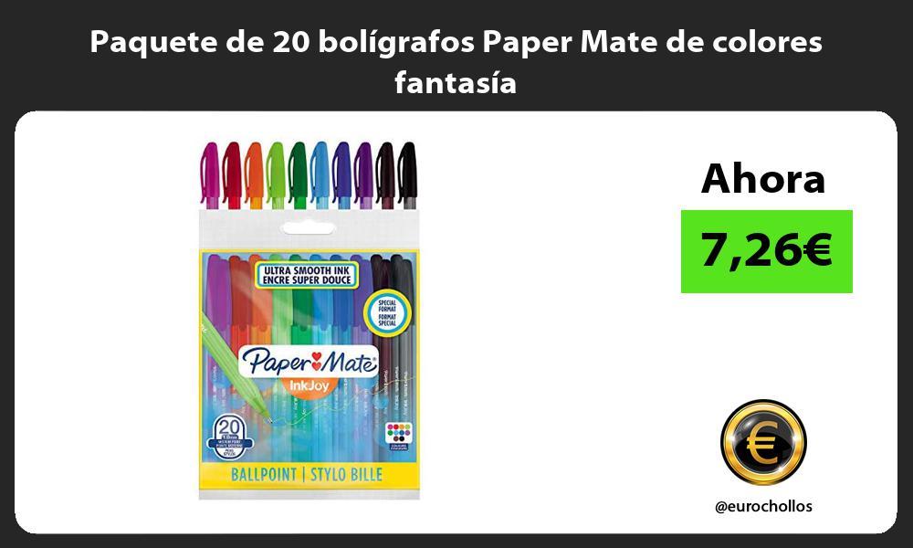Paquete de 20 bolígrafos Paper Mate de colores fantasía